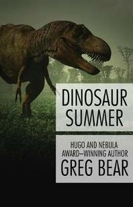 Dinosaur Summer - Greg Bear - cover
