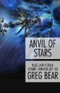 Anvil of Stars - Greg Bear - cover
