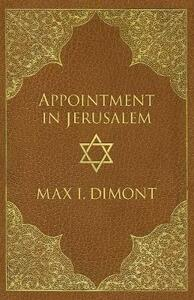 Appointment in Jerusalem: A Search for the Historical Jesus - Max I. Dimont - cover