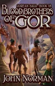 Blood Brothers of Gor - John Norman - cover