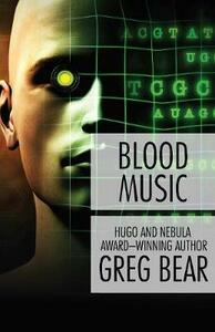 Blood Music - Greg Bear - cover