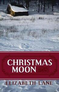 Christmas Moon - Elizabeth Lane - cover