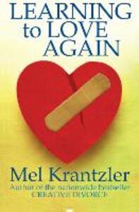 Learning to Love Again - Mel Krantzler - cover