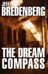 The Dream Compass - Jeff Bredenberg - cover