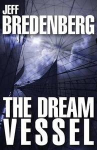 The Dream Vessel - Jeff Bredenberg - cover