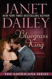 Bluegrass King: Kentucky - Janet Dailey - cover