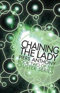 Chaining the Lady - Piers Anthony - cover