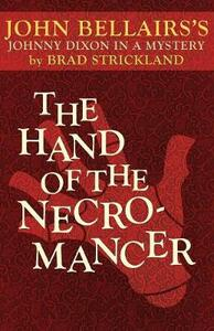 The Hand of the Necromancer - John Bellairs,Brad Strickland - cover