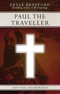 Paul the Traveller: Saint Paul and His World - Ernle Bradford - cover