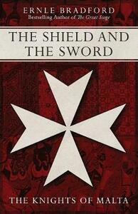 The Shield and the Sword - Ernle Bradford - cover