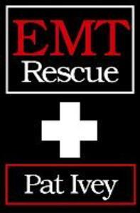 EMT Rescue - Pat Ivey - cover