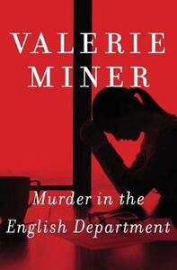 Murder in the English Department - Valerie Miner - cover