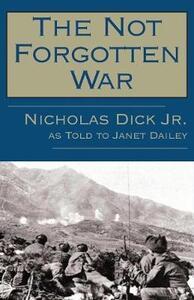 The Not Forgotten War - Nicholas Dick - cover