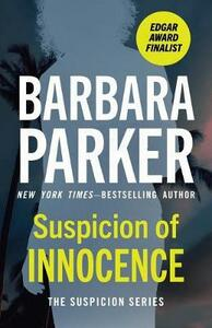 Suspicion of Innocence - Barbara Parker - cover
