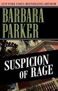 Suspicion of Rage - Barbara Parker - cover
