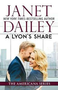 A Lyon's Share: Illinois - Janet Dailey - cover
