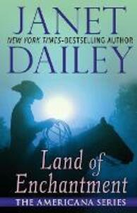 Land of Enchantment: New Mexico - Janet Dailey - cover