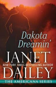 Dakota Dreamin': South Dakota - Janet Dailey - cover