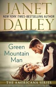 Green Mountain Man: Vermont - Janet Dailey - cover