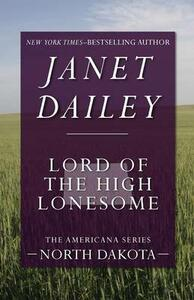 Lord of the High Lonesome: North Dakota - Janet Dailey - cover