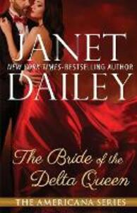 The Bride of the Delta Queen: Louisiana - Janet Dailey - cover