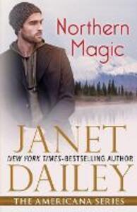 Northern Magic: Alaska - Janet Dailey - cover