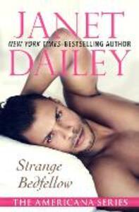 Strange Bedfellow: Rhode Island - Janet Dailey - cover
