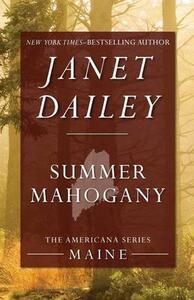 Summer Mahogany: Maine - Janet Dailey - cover