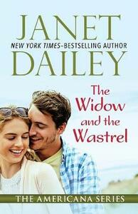 The Widow and the Wastrel: Ohio - Janet Dailey - cover