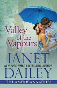 Valley of the Vapours: Arkansas - Janet Dailey - cover