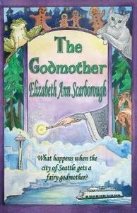 The Godmother - Elizabeth Ann Scarborough - cover