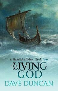 The Living God - Dave Duncan - cover