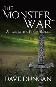 The Monster War: A Tale of the Kings' Blades - Dave Duncan - cover