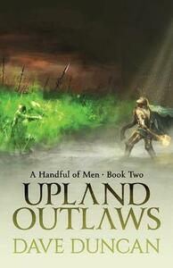 Upland Outlaws - Dave Duncan - cover