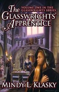 The Glasswrights' Apprentice - Mindy Klasky - cover