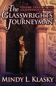 The Glasswrights' Journeyman - Mindy Klasky - cover