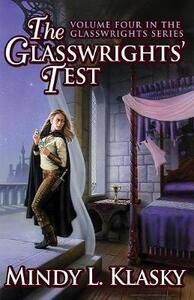 The Glasswrights' Test - Mindy Klasky - cover