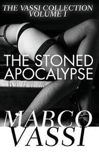 The Stoned Apocalypse - Marco Vassi - cover