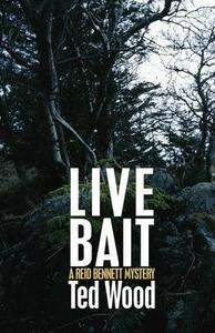 Live Bait - Ted Wood - cover