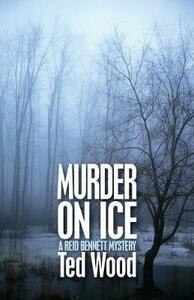Murder on Ice - Ted Wood - cover