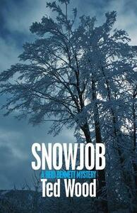 Snowjob - Ted Wood - cover