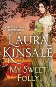 My Sweet Folly - Laura Kinsale - cover