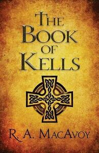 The Book of Kells - R. A. MacAvoy - cover