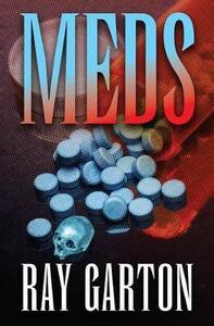 Meds - Ray Garton - cover