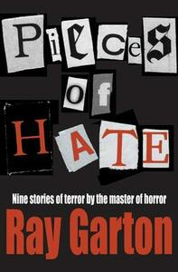 Pieces of Hate - Ray Garton - cover