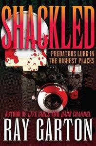 Shackled - Ray Garton - cover