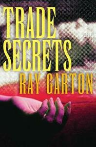 Trade Secrets - Ray Garton - cover