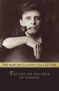 The City on the Edge of Forever: The Original Teleplay - Harlan Ellison - cover