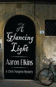 A Glancing Light - Aaron Elkins - cover