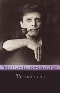 Vic and Blood - Harlan Ellison - cover